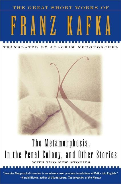 The Metamorphosis, in the Penal Colony, and Other Stories: With Two New Stories als Taschenbuch