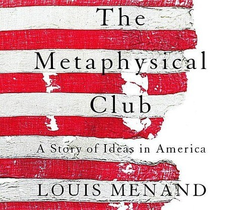 Metaphysical Club als Hörbuch
