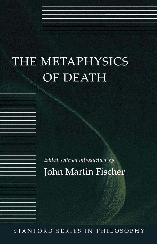 The Metaphysics of Death als Taschenbuch