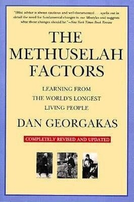 The Methuselah Factors: Learning from the World's Longest Living People als Taschenbuch