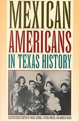 Mexican Americans in Texas History, Selected Essays als Taschenbuch