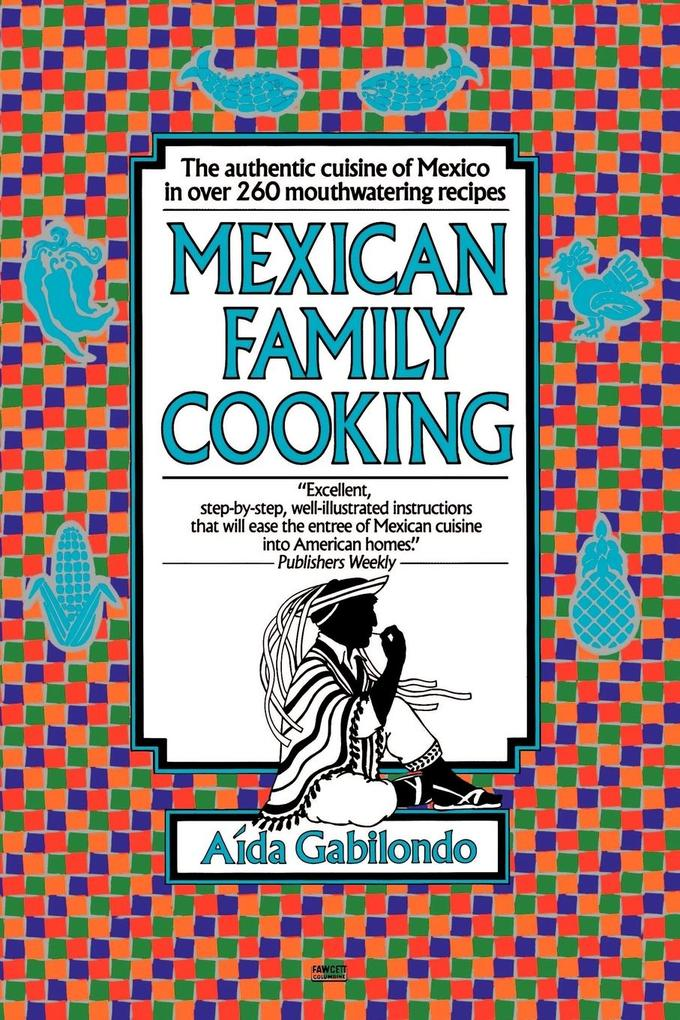 Mexican Family Cooking als Taschenbuch
