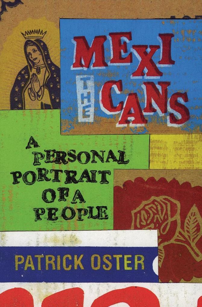 The Mexicans: A Personal Portrait of a People als Taschenbuch