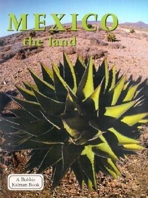 Mexico the Land als Taschenbuch