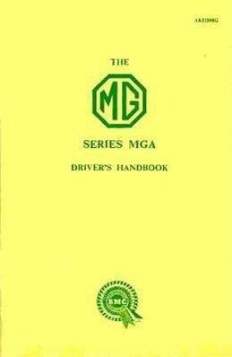 The MGA 1500 Driver's Handbook (1960) als Taschenbuch
