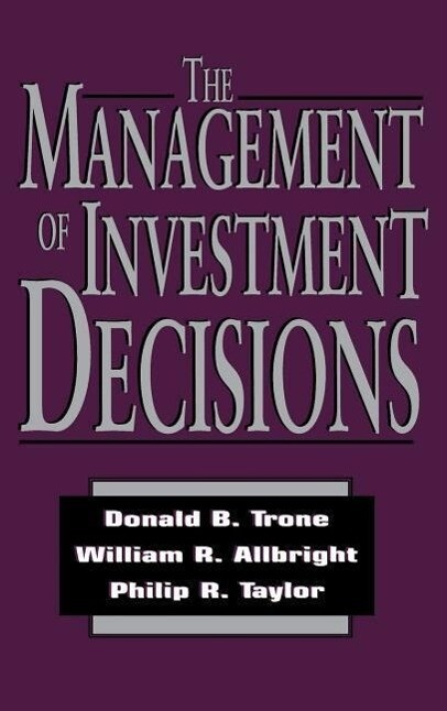The Management of Investment Decisions als Buch