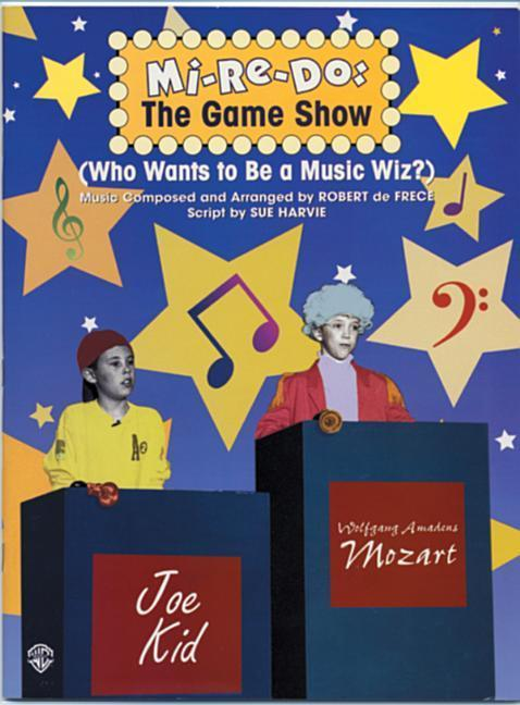 Mi-Re-Do -- The Game Show (Who Wants to Be a Music Wiz?): Teacher's Book with Reproducible Script als Taschenbuch