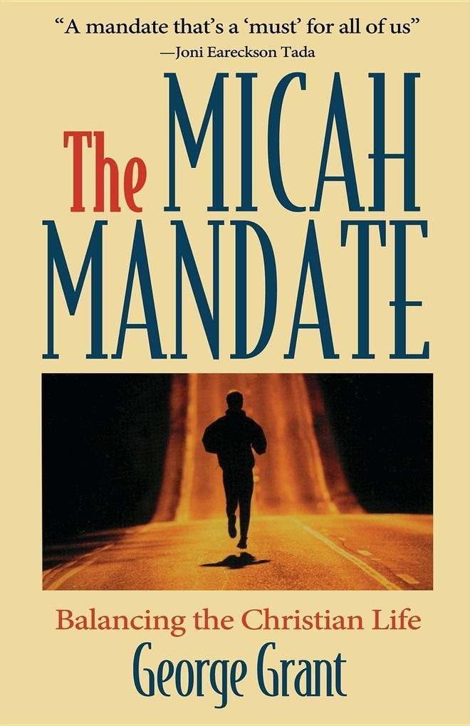 Micah Mandate: Balancing the Christian Life als Taschenbuch