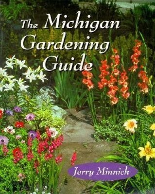 The Michigan Gardening Guide als Taschenbuch