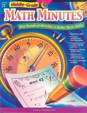 Middle-Grade Math Minutes: One Hundred Minutes to Better Basic Skills als Taschenbuch