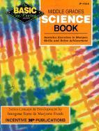 Middle Grades Science Book, Grades 6-8+: Inventive Exercises to Sharpen Skills and Raise Achievement als Taschenbuch