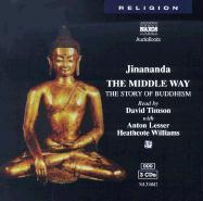 The Middle Way: The Story of Buddhism als Hörbuch