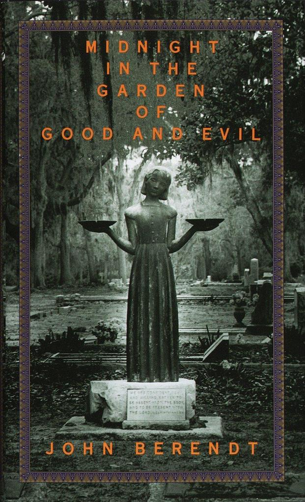 Midnight in the Garden of Good and Evil: A Savannah Story als Buch