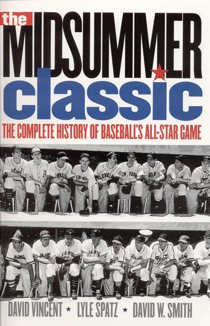 The Midsummer Classic: The Complete History of Baseball's All-Star Game als Taschenbuch