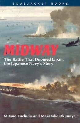 Midway: The Battle That Doomed Japan, the Japanese Navy's Story als Taschenbuch