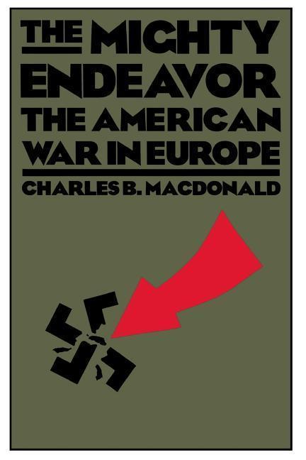 The Mighty Endeavor: The American War in Europe als Taschenbuch