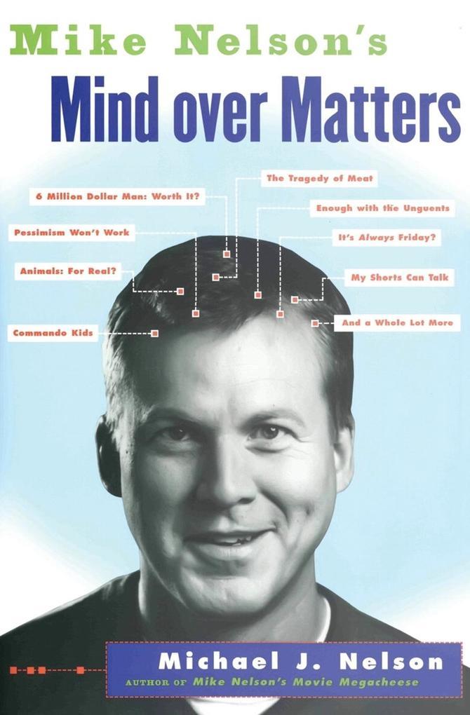 Mike Nelson's Mind over Matters als Taschenbuch