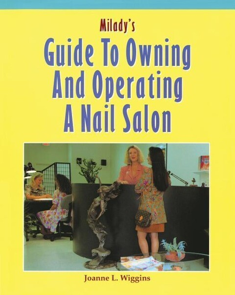 Milady's Guide to Owning and Operating a Nail Salon als Taschenbuch