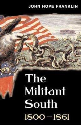 The Militant South 1800-1861 als Taschenbuch