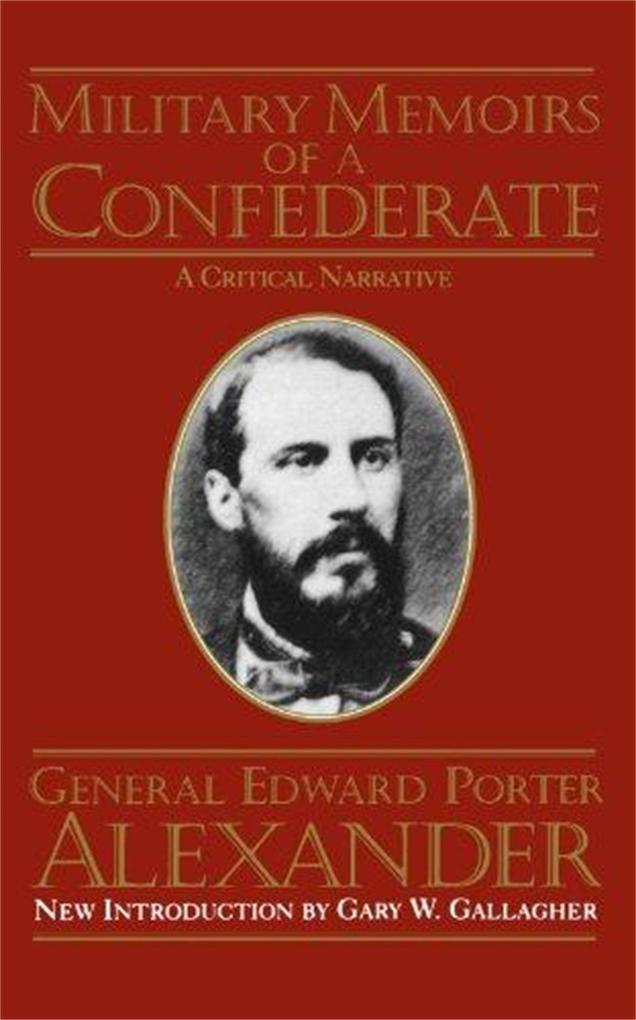 Military Memoirs of a Confederate als Taschenbuch