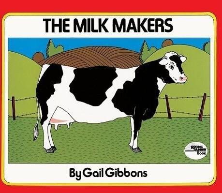 The Milk Makers als Taschenbuch