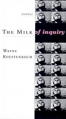 The Milk of Inquiry: Poems als Taschenbuch