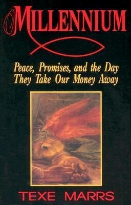 Millennium: Peace, Promise, & the Day They Take Our Money Away als Taschenbuch