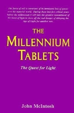 The Millennium Tablets: The Quest for Light als Taschenbuch
