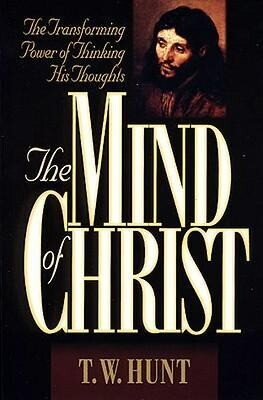 The Mind of Christ: The Transforming Power of Thinking His Thoughts als Taschenbuch