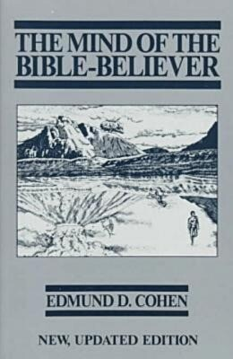 The Mind of the Bible-Believer als Taschenbuch
