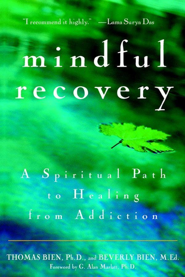 Mindful Recovery: A Spiritual Path to Healing from Addiction als Taschenbuch