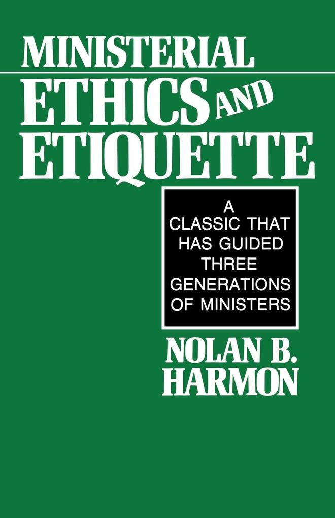 Ministerial Ethics and Etiquette als Taschenbuch