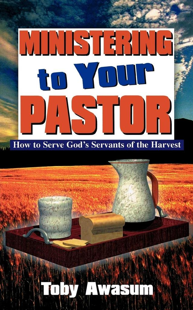 Ministering to Your Pastor als Taschenbuch
