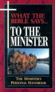 What the Bible Says to the Minister (Paperback) als Taschenbuch