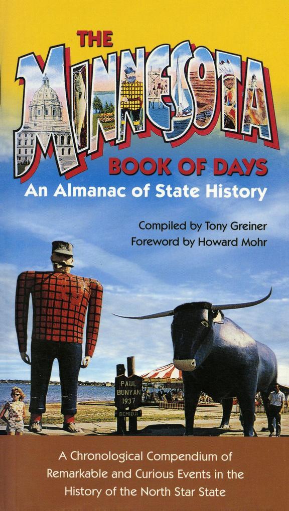 Minnesota Book of Days: An Almanac of State History als Taschenbuch