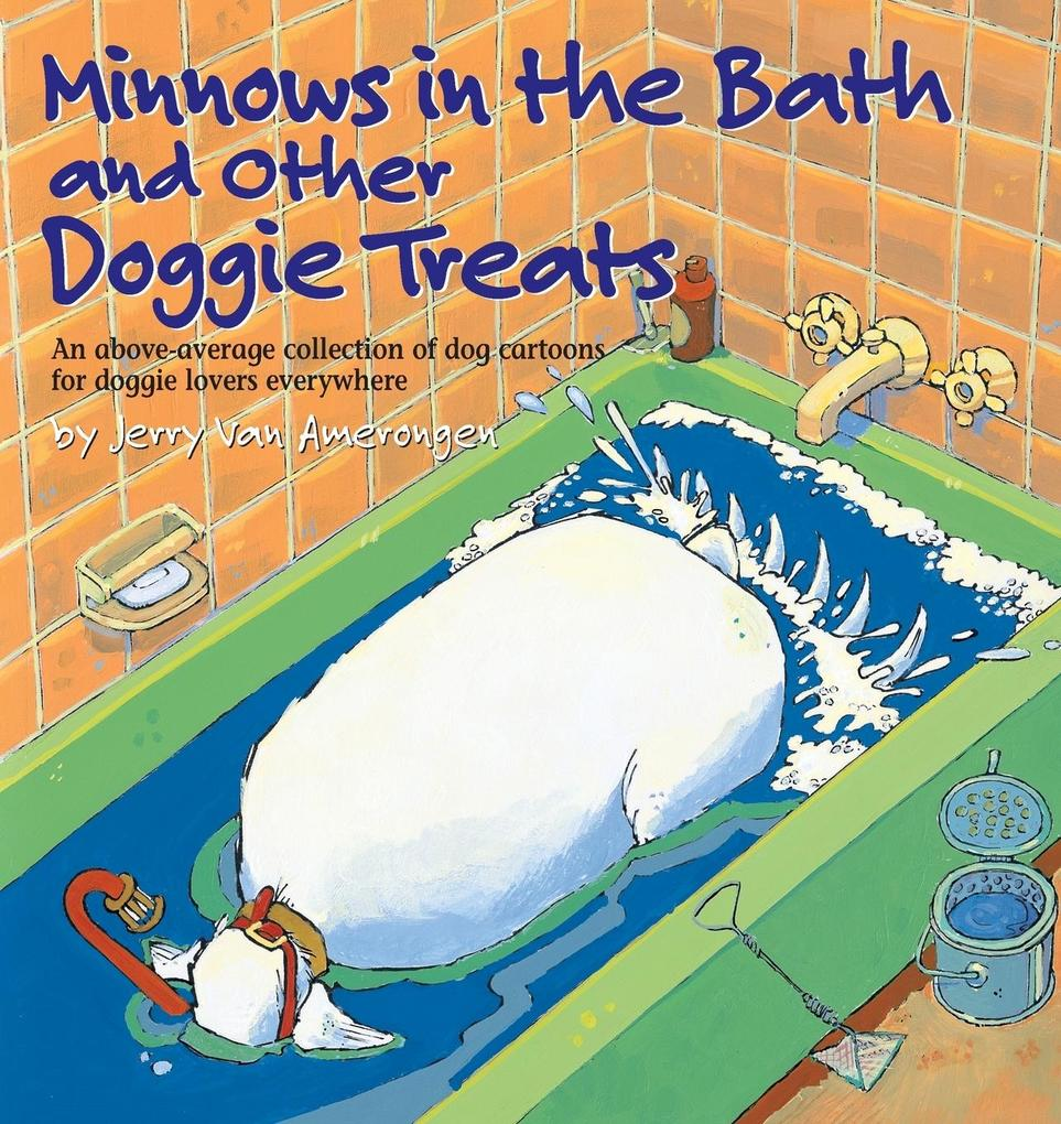 Minnows in the Bath and Other Doggie Treats als Taschenbuch