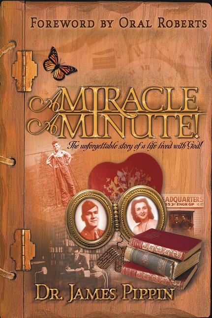 Miracle a Minute: The Unforgettable Story of a Life Lived with God als Taschenbuch