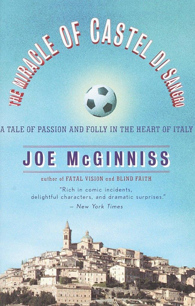 The Miracle of Castel Di Sangro: A Tale of Passion and Folly in the Heart of Italy als Taschenbuch