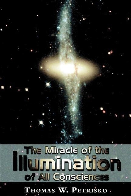 The Miracle of the Illumination of All Consciences als Taschenbuch