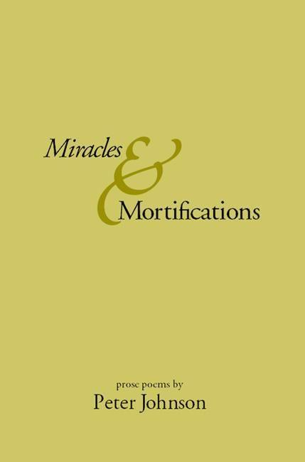 Miracles & Mortifications als Taschenbuch