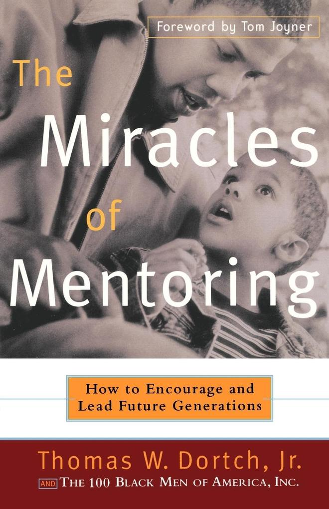 The Miracles of Mentoring als Taschenbuch