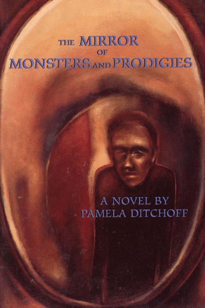 The Mirror of Monsters and Prodigies als Taschenbuch