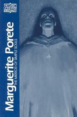 Marguerite Porete: The Mirror of Simple Souls als Taschenbuch