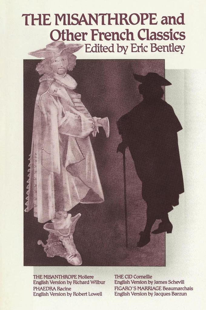 The Misanthrope and Other French Classics als Taschenbuch