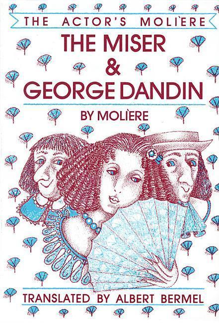 The Miser & George Dandin: The Actor's Moliere - Volume 1 als Taschenbuch