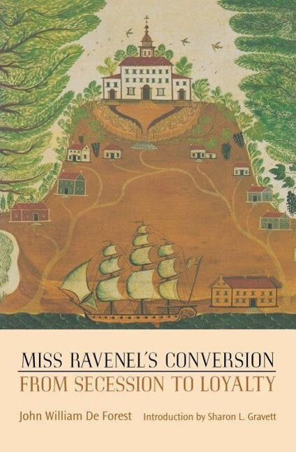 Miss Ravenel's Conversion from Secession to Loyalty als Taschenbuch