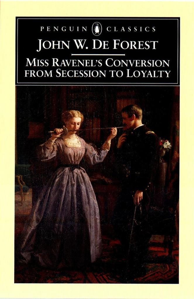 Miss Ravenel's Conversion from Secessions to Loyalty als Taschenbuch