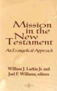 Mission in the New Testament: An Evangelical Approach als Taschenbuch
