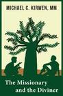 The Missionary and the Diviner: Contending Theologies of Christian and African Religions