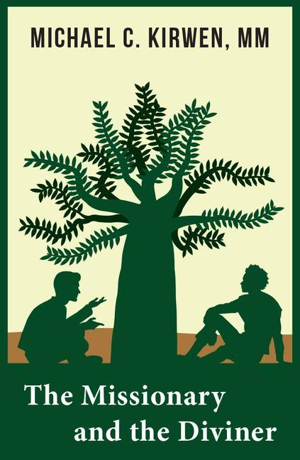 The Missionary and the Diviner: Contending Theologies of Christian and African Religions als Taschenbuch